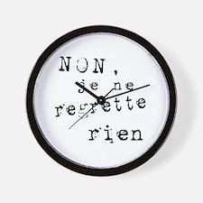 Je Ne Regrette Rien Wall Clock