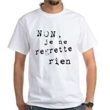 French Phrase I Regret Nothing Shirt