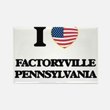 I love Factoryville Pennsylvania Magnets