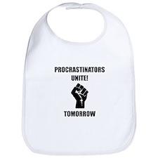 Procrastinators Unite Bib