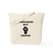 Procrastinators Unite Tote Bag