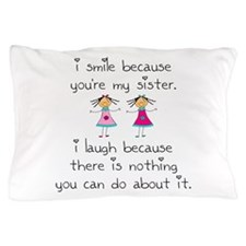 Sister Smile Pillow Case
