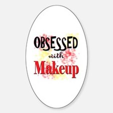 Obsessed with Makeup Sticker (Oval)