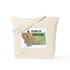 MONTANA BORN Tote Bag