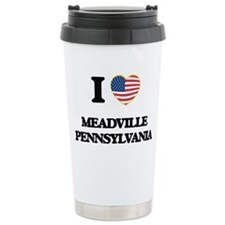 I love Meadville Pennsy Travel Mug