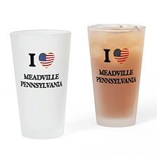 I love Meadville Pennsylvania Drinking Glass