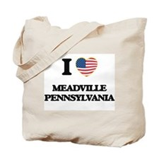 I love Meadville Pennsylvania Tote Bag
