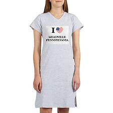 I love Meadville Pennsylvania Women's Nightshirt