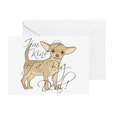 Chihuahua I'm Kind of a Big Deal Greeting Card