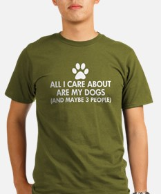 All I Care About Are T-Shirt