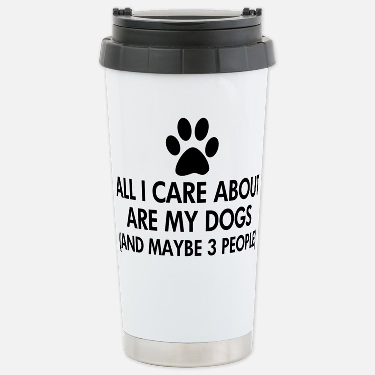 All I Care About Are My Travel Mug