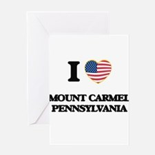 I love Mount Carmel Pennsylvania Greeting Cards