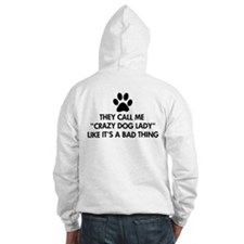 They call me crazy dog lady Jumper Hoody
