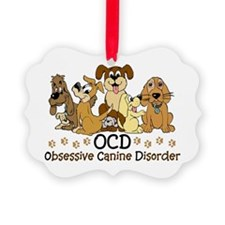 OCD Obsessive Canine Disorder Ornament