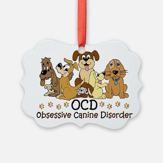 OCD Obsessive Canine Disorder Ornament