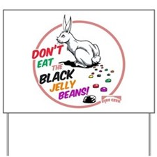 Black Jelly Beans Yard Sign