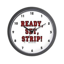 Ready, Set, Strip! Wall Clock