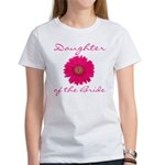 Daughter of the Bride Women's T-Shirt