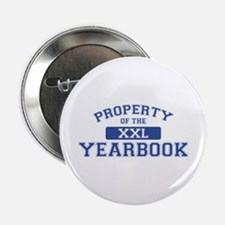 Property Of The Yearbook XXL Button