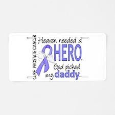 Prostate Cancer HeavenNeede Aluminum License Plate