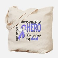 Prostate Cancer HeavenNeededHero1 Tote Bag