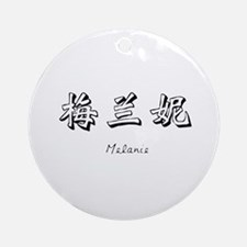 Melanie in Chinese - Ornament (Round)