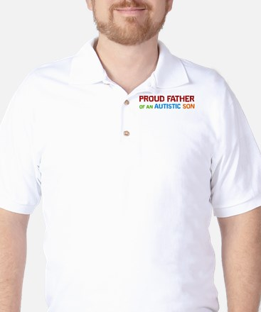 Proud Father Of An Autistic Son Golf Shirt