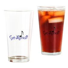 Got Lyrics? Drinking Glass