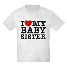 I Love My Baby Sister T-Shirt