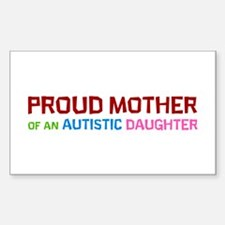 Proud Mother Of An Autistic Daughter Decal