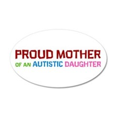 Proud Mother Of An Autistic Daughter Wall Decal