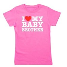 I Love My Baby Brother Girl's Tee