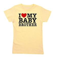 I Love My Baby Brother Girl's Tee