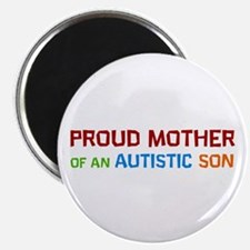 Proud Mother Of An Autistic Son Magnets