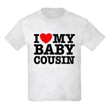 I Love My Baby Cousin T-Shirt