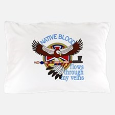 Native Blood Pillow Case