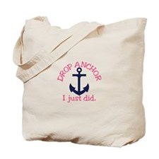 Drop Anchor Tote Bag