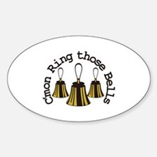 Cmon Ring Those Bells Decal