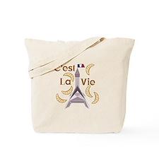 Cest La Vie Tote Bag