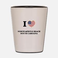 I love North Myrtle Beach South Carolin Shot Glass