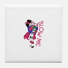 Blow Me Tile Coaster