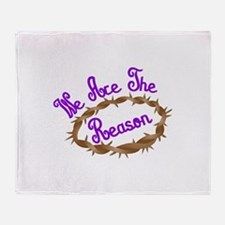 We Are The Reason Throw Blanket