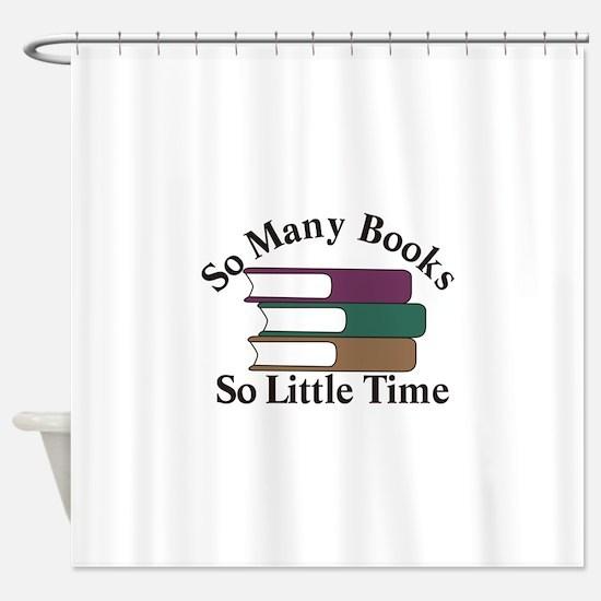 So Many Books Shower Curtain