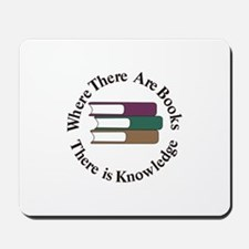 Where There are Books Mousepad
