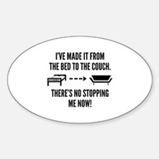 There's No Stopping Me Now Sticker (Oval)