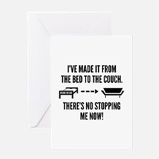 There's No Stopping Me Now Greeting Card