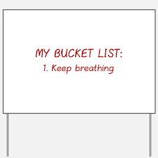 My Bucket List Yard Sign