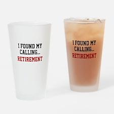 I Found My Calling... Drinking Glass