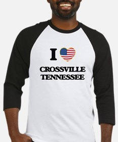 I love Crossville Tennessee Baseball Jersey
