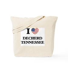 I love Decherd Tennessee Tote Bag